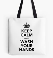 Keep Calm and Wash Your Hands - Black Tote Bag