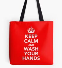 KEEP CALM AND WASH YOUR HANDS - WHITE Tote Bag
