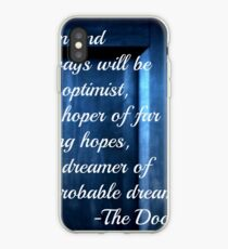Dreamer of Improbable Dreams - 11th Doctor quote iPhone Case