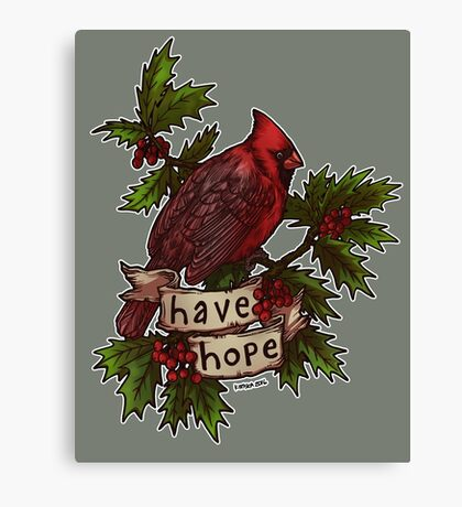 Have Hope Canvas Print