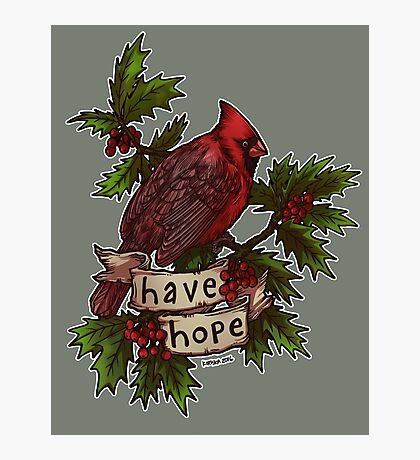 Have Hope Photographic Print