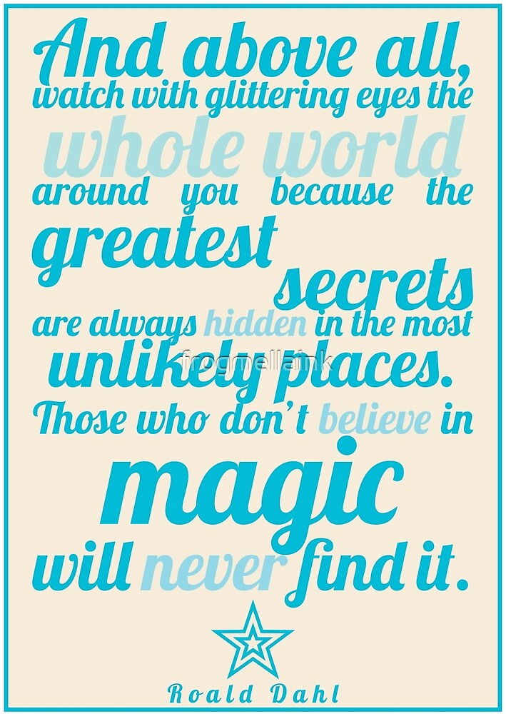 Roald Dahl / The Minpins Quote by Emily Hall