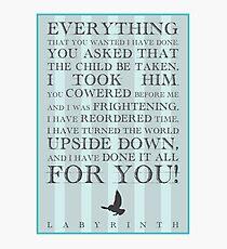 Labyrinth Jareth Movie Quote Photographic Print