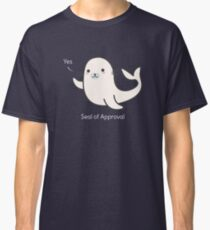 Seal Of Approval T-Shirt Classic T-Shirt