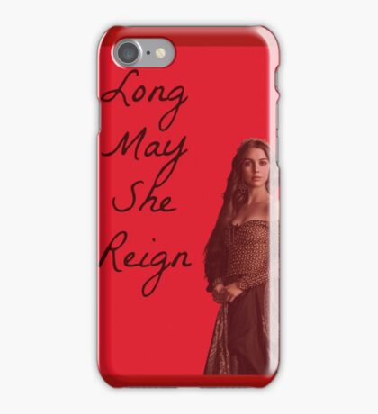 Long May She Reign! iPhone Case/Skin