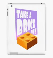 Take a Brick!!! iPad Case/Skin