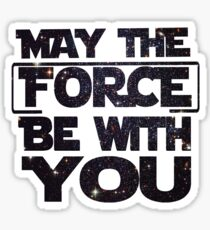 May the Force be with you - Galaxy Sticker