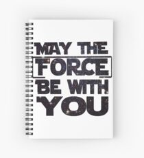 May the Force be with you - Galaxy Spiral Notebook