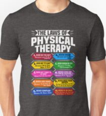 The Laws Of Physical Therapy Awesome Therapist Gift  Unisex T-Shirt