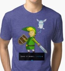 King of the Hill - Link from Zelda and Navi - Parody - Dang it Bobby, listen! Tri-blend T-Shirt