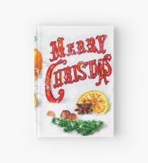 """Oranges, lemons, nuts, hot mulled wine with fir branches, snow and beautiful inscription with the text """"Merry Christmas"""" - a marker drawing. Hardcover Journal"""