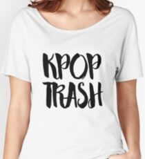 KPOP TRASH Women's Relaxed Fit T-Shirt
