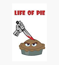 Life of Pie Photographic Print