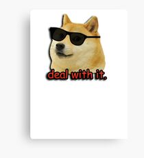 Doge deal with it dog meme Canvas Print
