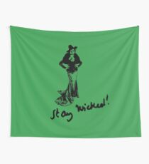 Stay Wicked! Wall Tapestry
