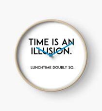 Die Zeit ist eine Illusion Uhr