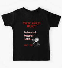 "Don't Use ""Retarded"" Kids Tee"