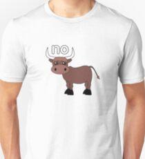 No Bull Unisex T-Shirt