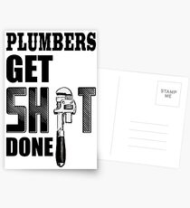 Plumbers Get S---- Done Postcards