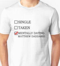 Mentally dating Matthew Daddario T-Shirt