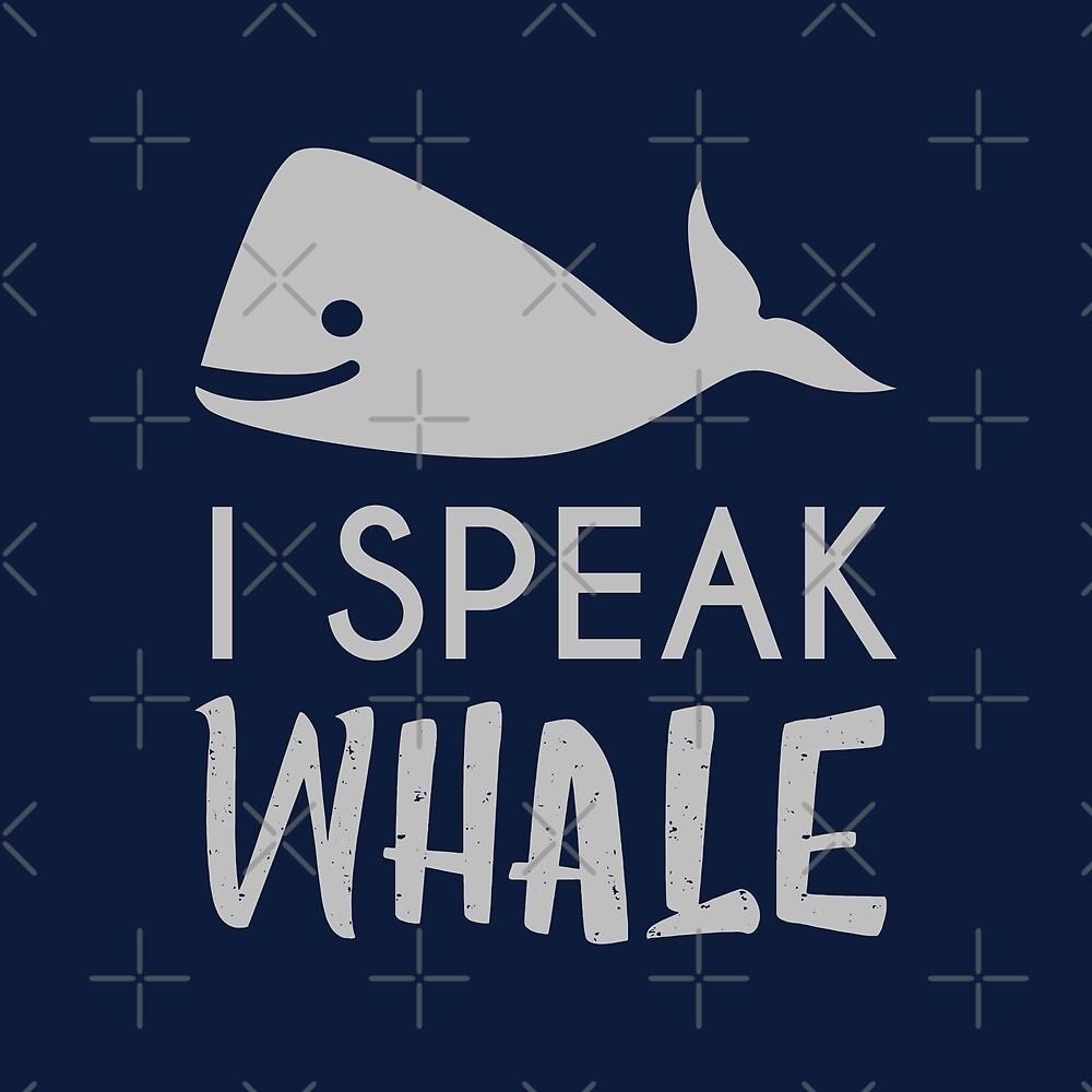 I Speak Whale by DJBALOGH