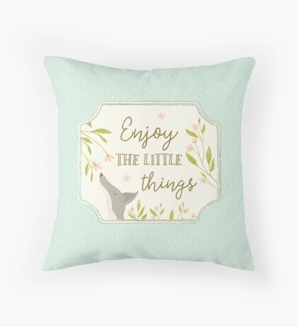 Enjoy the Little Things - Blue Throw Pillow