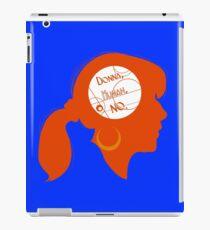 "Donna ""No"" iPad Case/Skin"