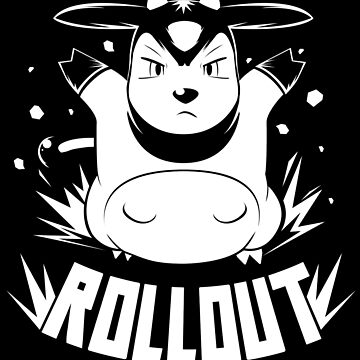 ROLLOUT by UnlikelyYuusha