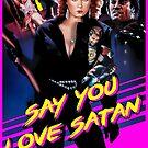 Say You Love Satan 80s Horror Podcast - Savage Streets by sayyoulovesatan