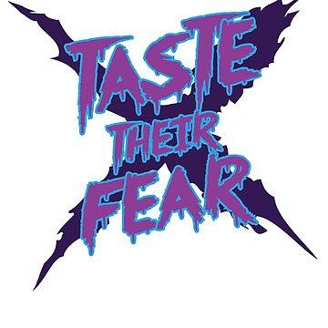Taste Their Fear by FreakinLu