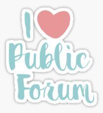 I Love Public Forum Debate Sticker