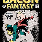 Bacon Fantasy #15 by Nathan Davis