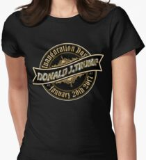 President Elect Donald Trump Inauguration Day January 20th 2017 Womens Fitted T-Shirt