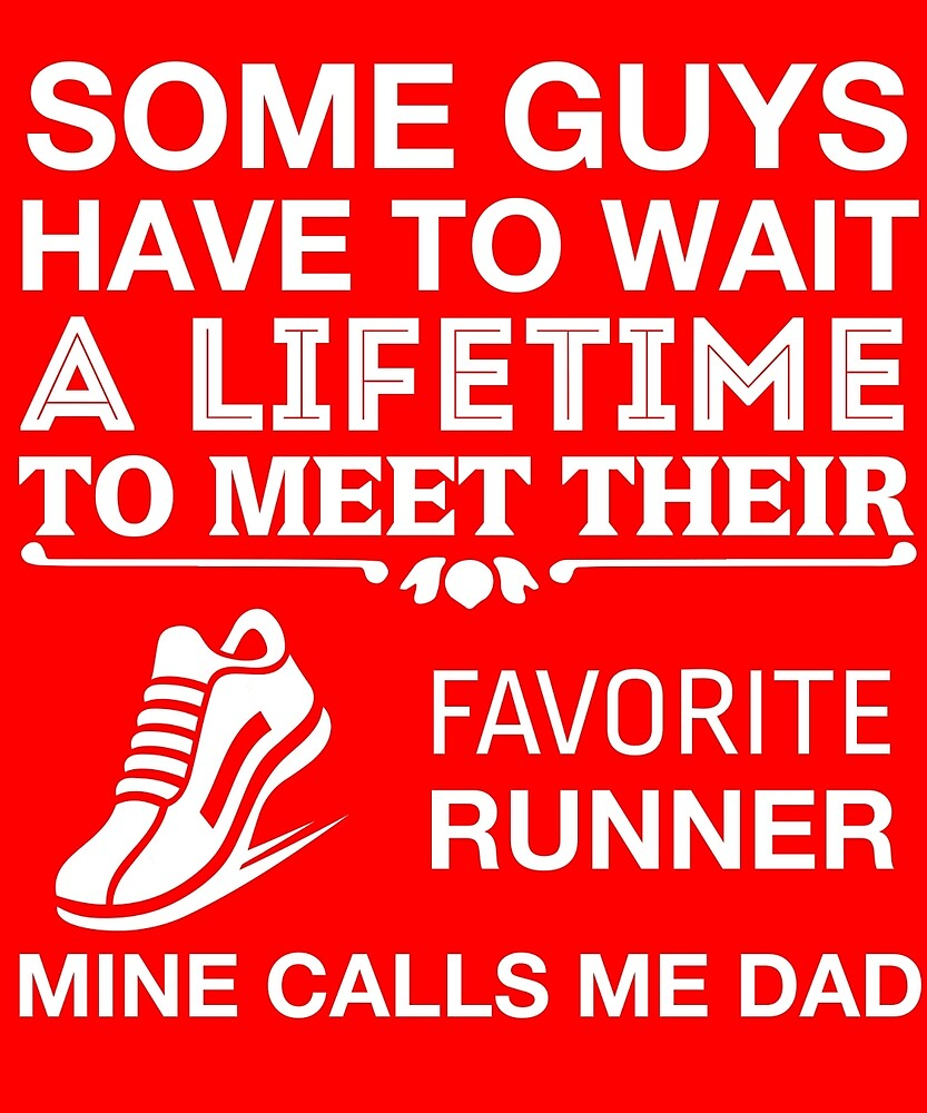 My Favorite Runner Calls Me Dad Cute Track & Field Father's Day T-Shirt by AlwaysAwesome