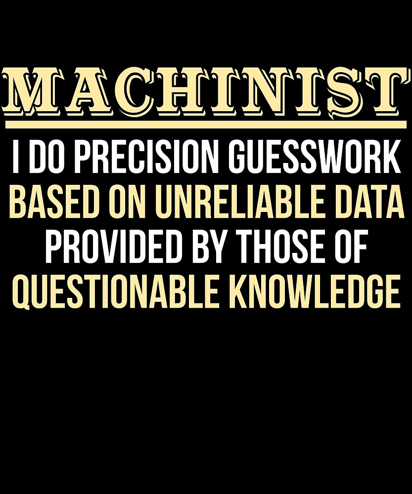 Machinist Definition Funny Gift T-Shirt by AlwaysAwesome