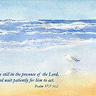 Patience & God's Timing - Psalm 37:7 by Diane Hall