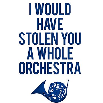 I Would Have Stolen You A Whole Orchestra by meichi