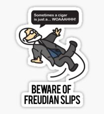 Beware of Freudian Slips Sticker