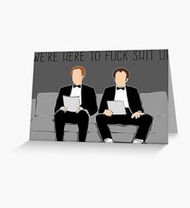 Step Brothers - We're Here To Fuck Shit Up Greeting Card