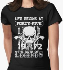 Life begins at forty five 1972 The birth of legends T-Shirt