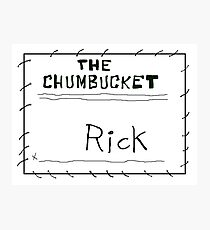 MY NAME'S NOT RICK Photographic Print