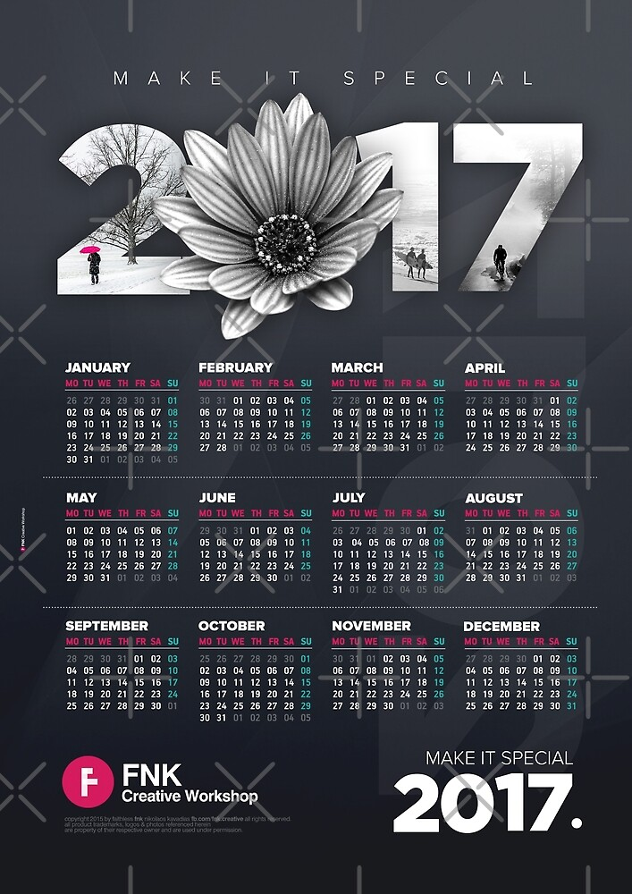 Make It Special / 2017 Calendar Poster by fnk-creative
