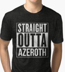 Straight Outta Azeroth Tri-blend T-Shirt