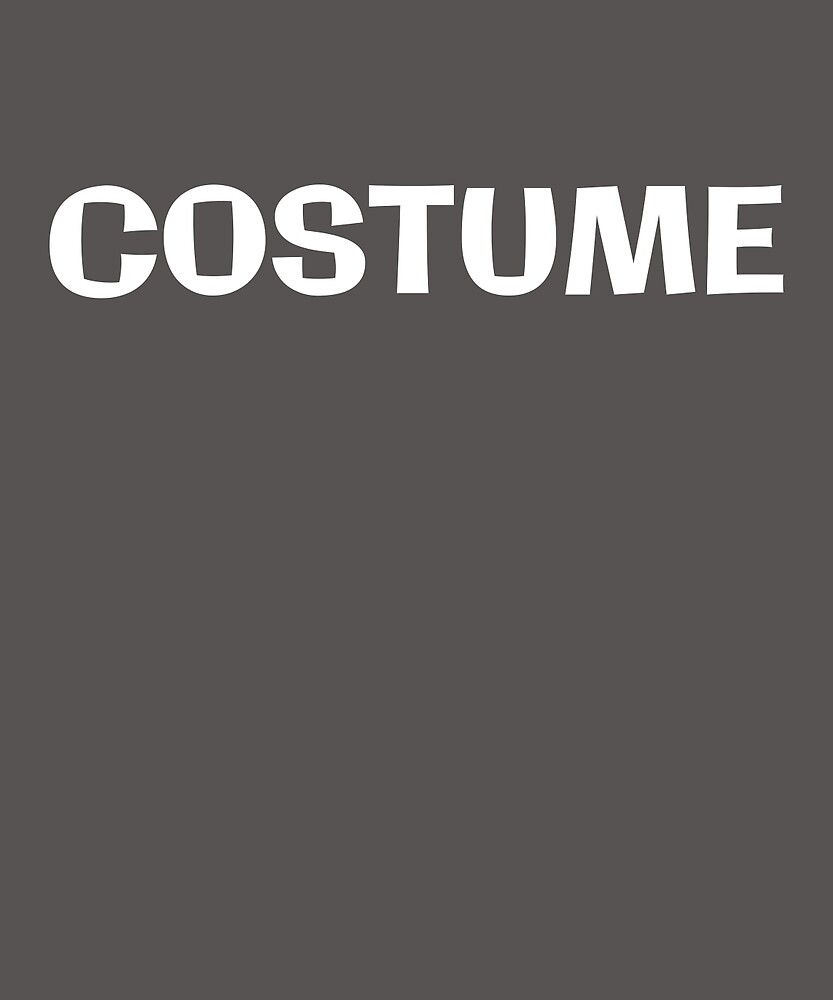 Costume Funny Lazy Easy Halloween Sarcastic T-Shirt by AlwaysAwesome