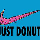 Just Donut. (Black) by TheBadMichael