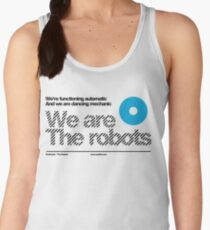 We are the robots /// Women's Tank Top