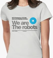 We are the robots /// Womens Fitted T-Shirt