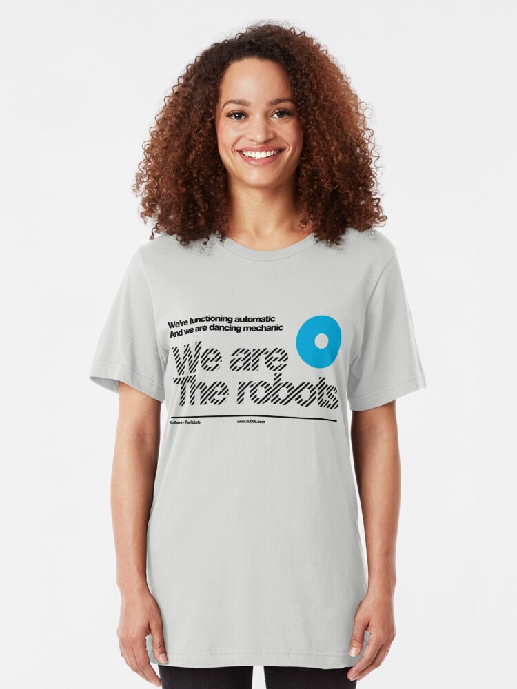 Alternate view of We are the robots /// Slim Fit T-Shirt