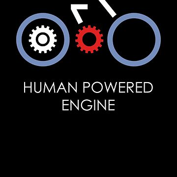 Human Powered Engine White by Oomazing