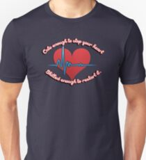 Cute enough to stop your heart, skilled enough to restart it Slim Fit T-Shirt